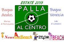 Anche quest'estate «Palla al centro» torna... on the beach! Appuntamento immancabile col calciomercato dilettanti e coi personaggi del pallone locale
