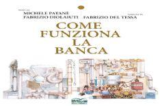 Sabato 30 ore 14.30 teatro di Pietrasanta Come funziona la banca