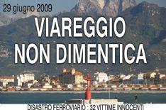 29 Giugno 2009: Viareggio non dimentica