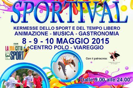 Sportival, 8 - 9 - 10 maggio la kermesse dello sport e tempo libero!