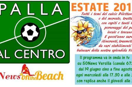 Il programma tv sul calciomercato dilettanti va in onda ogni mercoledì (alle 17.30 e alle 23) sino a fine agosto su 50News Versilia (canale 673)