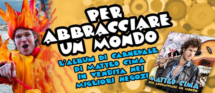 L'album di Carnevale di Matteo Cima in vendita nei migliori negozi!